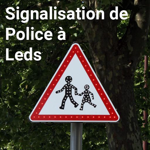 Signalisation de Police à Leds